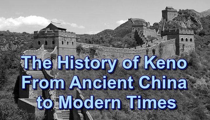 History of Keno from ancient China to modern times